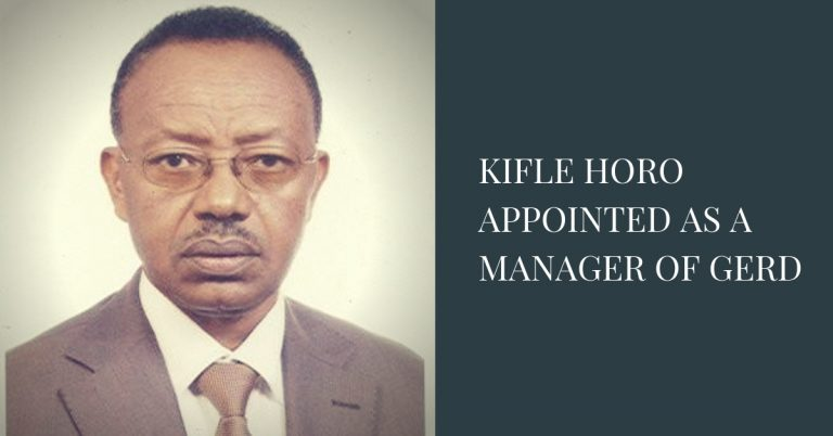 Kifle Horo Appointed as a Manager of GERD