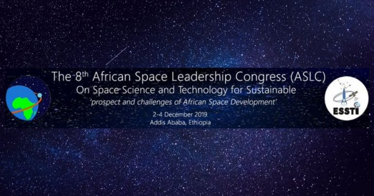 Ethiopia to Host 8th Edition of African Space Leadership Congress 2019